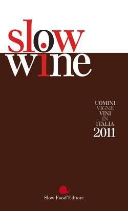 Slow Wine, la guida ai vini di Slow Food 2mila cantine visitate, 20mila vini