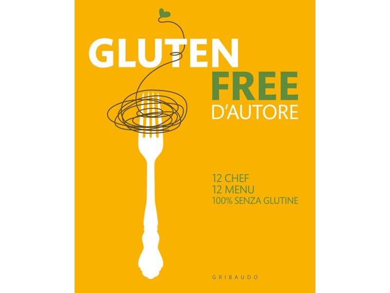 """A """"Gluten Free Expo"""" il primo libro con ricette senza glutine di grandi cuochi"""