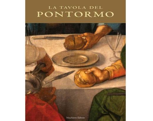 """""""La tavola del Pontormo"""", un ricettario che lega due universi: arte e cibo"""