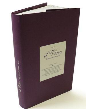 """""""Il Vino. Istruzioni per l'uso"""" 3ª edizionePer conoscere, amare e capire il prodotto"""