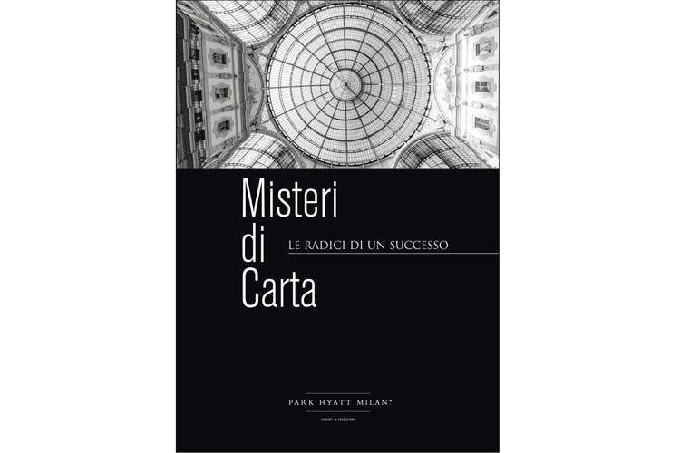 """""""Misteri di Carta"""" al Park Hyatt Milano La nuova frontiera dello storytelling"""