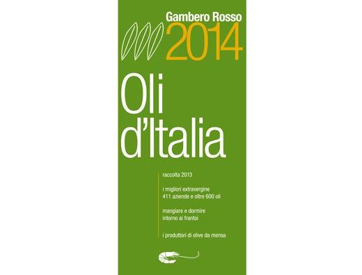Oli d italia 2014 del gambero rosso sulla guida 51 tre foglie alla toscana italia a tavola - Gambero rosso bagno di romagna ...