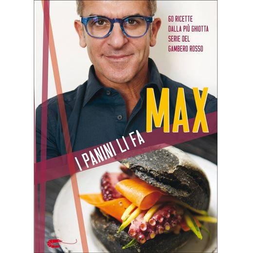 "Se ""I panini li fa Max""... i pasti diventano gourmet"