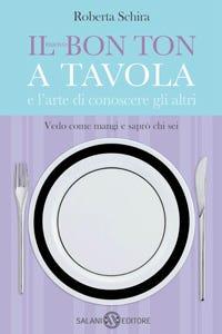 Come cambia il bon ton a tavola nuove regole al passo con i tempi italia a tavola - Bon ton a tavola regole ...