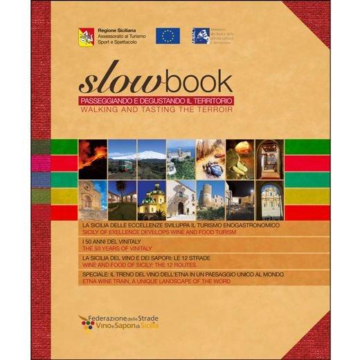 Una Sicilia da visitare e degustare nell'8ª edizione di SlowBook