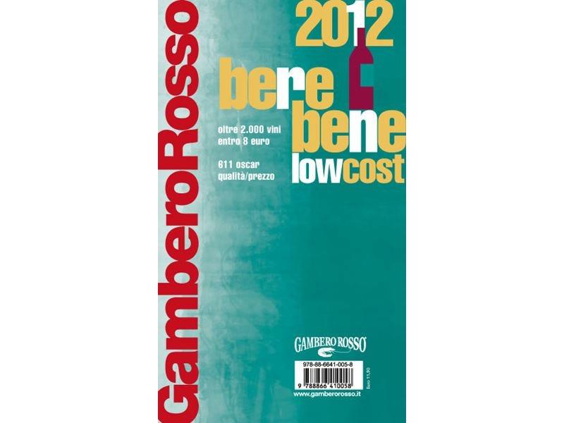 Sulla guida Berebene low cost 2012 21 gli Oscar regionali qualità/prezzo