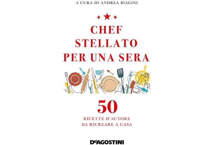 Chef stellato per una sera 50 ricette gourmet... home-made