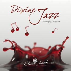 Diwine Jazz alla Chiusa Grande Il vino parla attraverso la musica