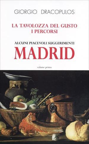 """Alla scoperta della cucina madrilenaUna """"tavolozza del gusto"""" piena di colori"""