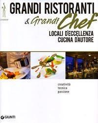 Grandi ristoranti e grandi chef
