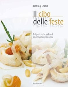 Tutto il gusto della cucina tradizionale Ceolin racconta le ricette del Veneto