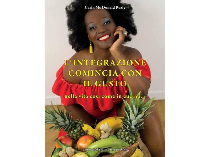 L'integrazione comincia con il gusto Storie di vita e ricette da condividere