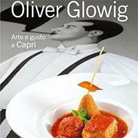 Arte e gusto a Capri La cucina campana secondo Glowig