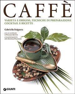 In un libro il mondo del caffè Dalla tradizione alle ricette innovative