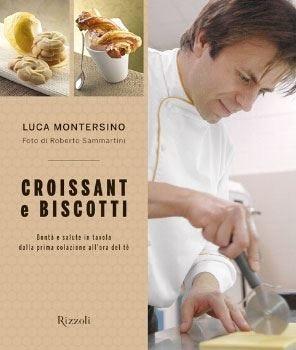 Croissant e biscotti di Montersino Per una colazione sana e golosa
