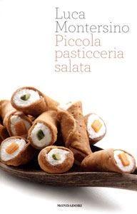 Nella delizia piccola, l'aperitivo buono La pasticceria salata di Montersino