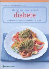 Diabete di tipo 2? No problem Mangiare correttamente aiuta davvero