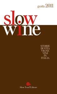 Piemonte in testa per Slowine 2011 Chiocciola a 160 aziende italiane