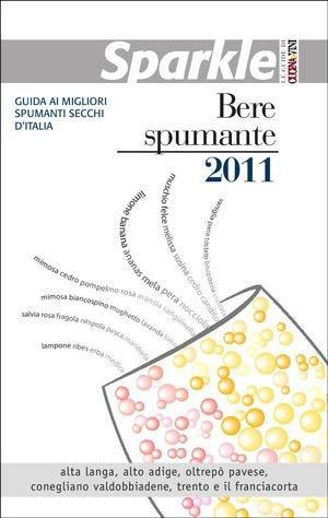 A 39 vini le 5 sfere d'eccellenza della guida Sparkle Bere spumante 2011