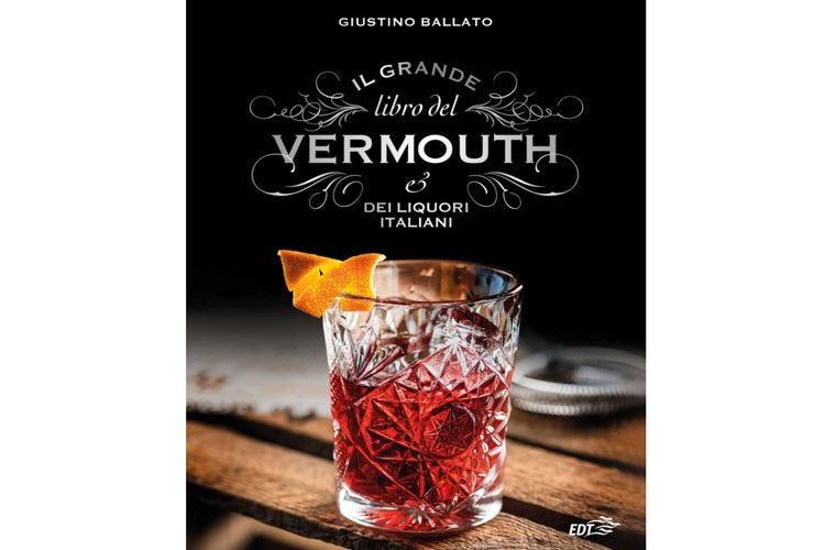 La storia secolare  del Vermouth in un libro di Giustino Ballato