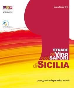 Passeggiando e degustando la Sicilia lungo le Strade del vino e dei sapori