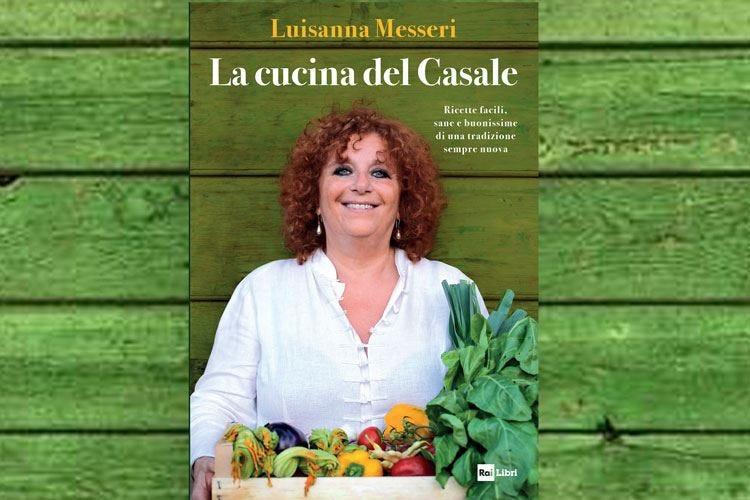I trucchi di Luisanna Messeri In cucina con gusto e semplicità